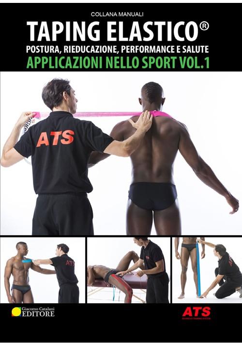 Taping Elastico Applicazione nello Sport Vol. 1