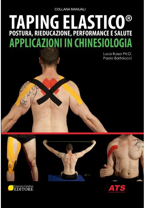 Libro Taping Elastico® - Applicazioni in chinesiologia