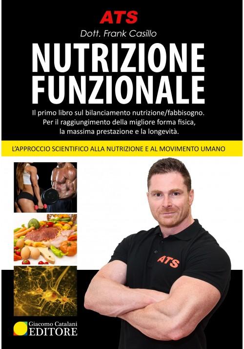 Nutrizione Funzionale, l'Approccio Scientifico alla Nutrizione e al Movimento Umano